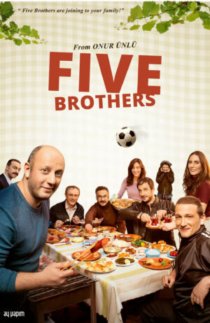 Five Brothers & Turkish Series